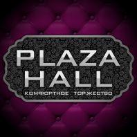 Plaza Hall  (Плаза Холл)